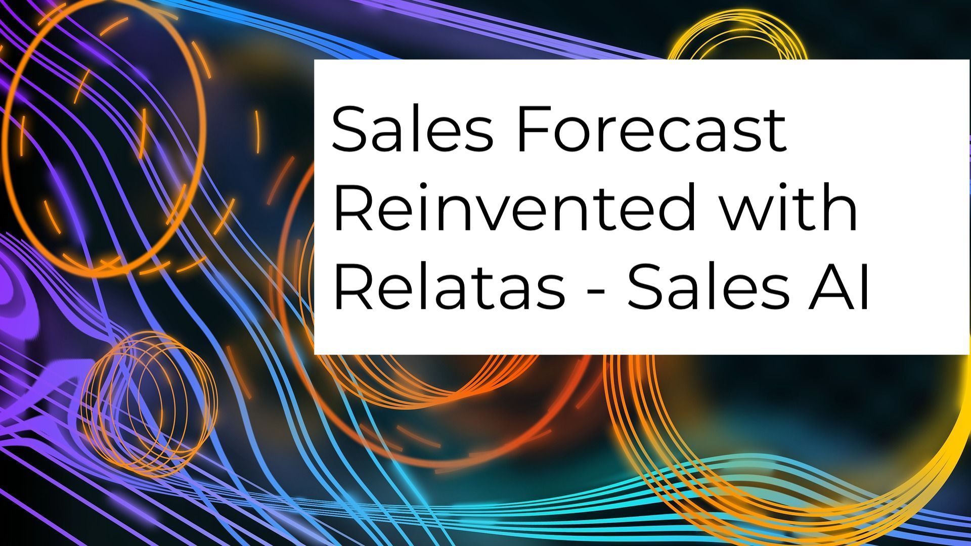 Sales forecast reinvented with AI
